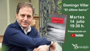 Presentación: «El último barco» con Domingo Villar